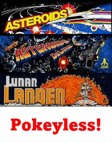 POKEYLESS Braze Asteroids Multigame Free Play and High Score Save Kit